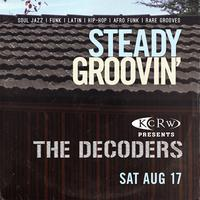89.9 KCRW Presents The Decoders at Steady Groovin'...