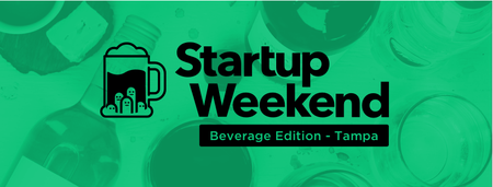 Startup Weekend Tampa: Beverage Edition