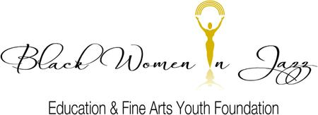 Black Women In Jazz Education & Fine Arts Youth...