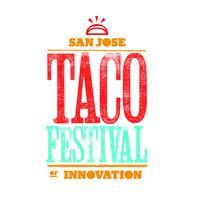 San Jose Taco Festival of Innovation Presented by Toyot...