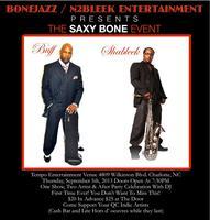 THE SAXY BONE JAZZ EVENT FEATURING BUFF DILLARD AND SHA...
