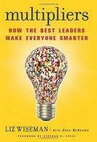 """Multipliers"" --The August Leadership Lunch and Learn"