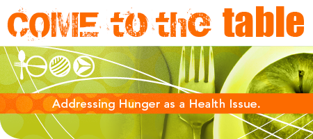 Come to the Table: Hunger is a Health Issue