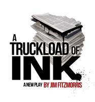 A Truckload of Ink by Jim Fitzmorris