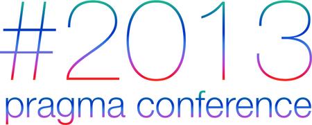 #PragmaConference 2013
