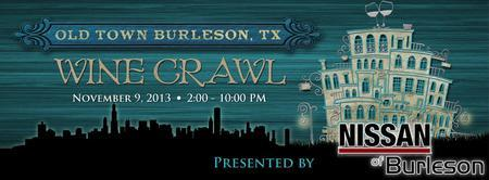 1-THIRD ANNUAL OLD TOWN BURLESON WINE CRAWL