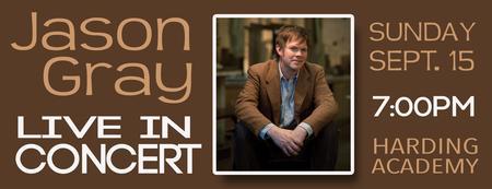 Jason Gray LIVE at Harding Academy