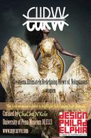 C.U.R.V.V., A Fashion Exhibit Curated by ChaCha N'Kole