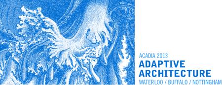 ACADIA 2013 Workshops