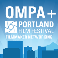 Meet Your (film)MAKER with OMPA & Portland Film...