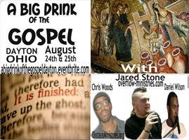 A Big Drink of the Gospel: Dayton
