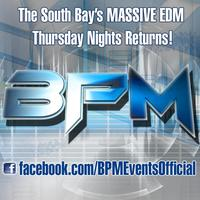 BPM Southbay Thursdays Kickoff Night