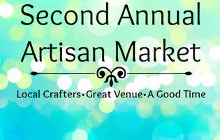 Second Annual Artisan Market
