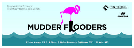 Mudder Flooders Calgary Zoo Benefit