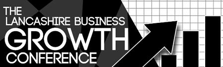 Lancashire Business GROWTH Conference