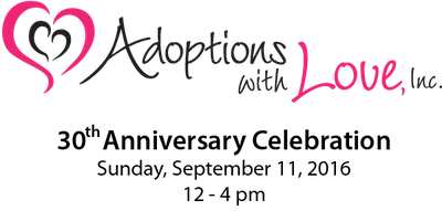 Adoptions With Love 30th Anniversary Celebration