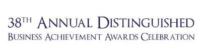 38th Annual Distinguished Business Achievement Awards...