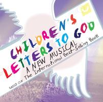 Children's Letters to God, SUN Aug 18, 3:00 pm