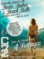 """Saturday August 24th: """"Beats, Babes, & Beach Balls"""" w/..."""