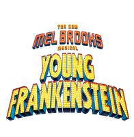 Young Frankenstein Sun. 1/12 @ 2:30