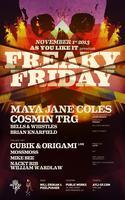 As You Like It 'Freaky Friday' w/Maya Jane Coles &...