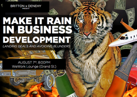 Make It Rain In Business Development: Closing Deals +...