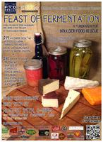 Feast of Fermentation: A Fundraiser for Boulder Food...
