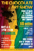 CHOCOLATE & ART SHOW -LOS ANGELES- OCTOBER 4 - 5