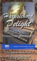 HARPSICHORD DELIGHT - A Benefit Concert for the CT...