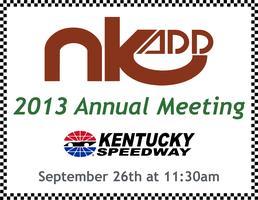 2013 NKADD Annual Meeting