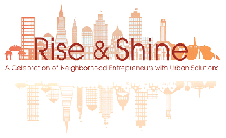 Rise & Shine: A Celebration of Neighborhood...