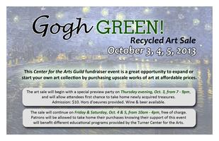Gogh Green! Recycled Art Sale Preview Party