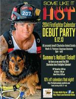 2014 FIREFIGHTER CALENDAR DEBUT PARTY