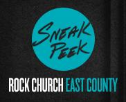 Rock Church East County Sneak Peek