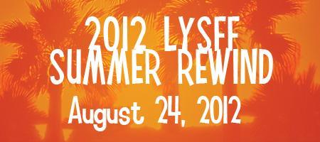 Love Your Shorts Summer Rewind August 24, 2012