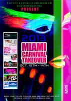 Miami Carnival Takeover - Miami, FL