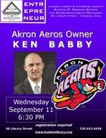 Akron Aeros Owner Ken Babby's Entrepreneurial Journey