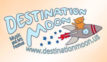 Destination Moon Music and Arts Festival