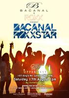 Bacanal & Roxx Present - Bacanal RoxxStar