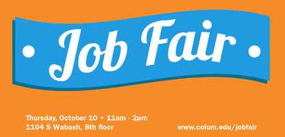 Columbia College Chicago 2013 Fall Job Fair - Employer...
