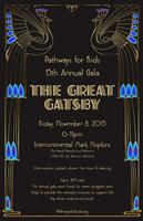 "Pathways for Kids 15th Annual Gala ""The Great Gatsby"""