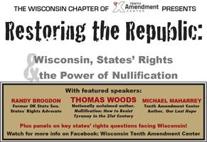 Restoring Republic--Wisconsin, States' Rights & the...