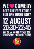 We Love Comedy does PBH's Free Fringe For One Night...