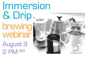 Immersion and Drip Brewing Webinar