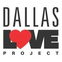 Dallas Love Project Kickoff Party!