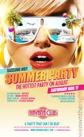 Saturday Aug 17: Sizzling Hot Summer Party