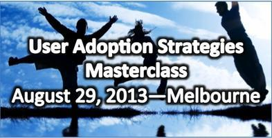 User Adoption Strategies Masterclass in Melbourne on...