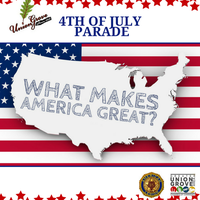 """Union Grove 4th of July Parade """"What Makes America..."""