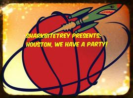 Houston We Have A Party