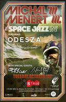 MICHAL MENERT (PLM) SPACE JAZZ TOUR / ODESZA / MIKEY...